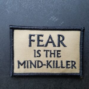 Fear is the Mind Killer v3